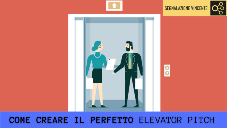 Cos'è e come si crea un Elevator Pitch